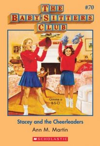 Stacey and the Cheerleaders by Ann M. Martin