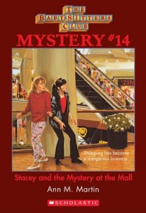 Stacey and the Myster at the Mall by Ann M. Martin
