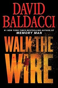 Walk the Wire by David Baldacci {Stephanie's Review}