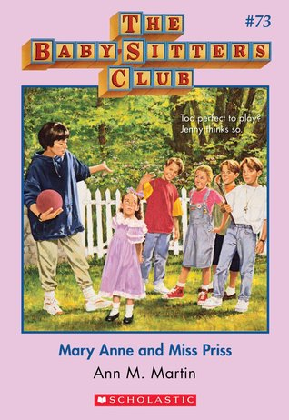 Mary Anne and Miss Priss by Ann M. Martin
