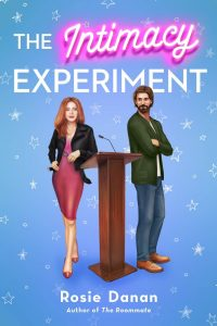 The Intimacy Experiment by Rosie Danan *Alexa's Review*