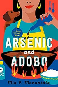 Arsenic and Adobo by Mia P. Mansala