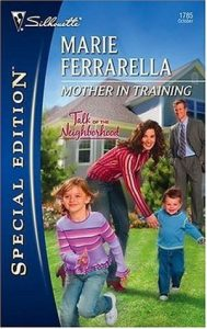 Mother in Training by Marie Ferrarella