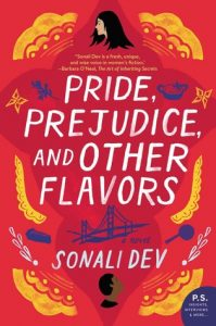 Pride, Prejudice, and Other Flavors by Sonali Dev {Stephanie's Review}