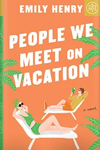 People We Meet on Vacation by Emily Henry {Stephanie's Review}